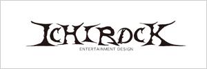 ICHIROCKエンターテイメントデザイン